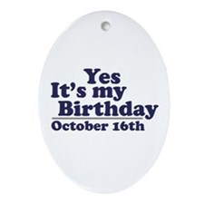 October 16th Birthday Oval Ornament