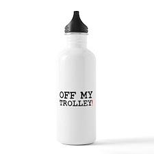 OFF MY TROLLEY! Water Bottle