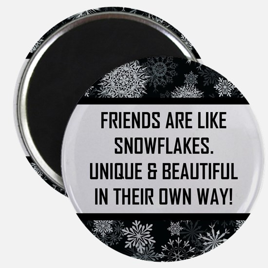 FRIENDS ARE LIKE... Magnet