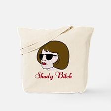 Shady Bitch Tote Bag