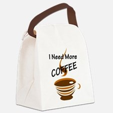 I Need More Coffee Canvas Lunch Bag