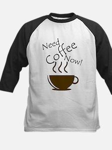 Need Coffee Now! Baseball Jersey
