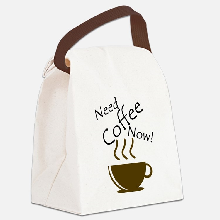 Need Coffee Now! Canvas Lunch Bag