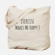 Exercise Makes Me Happy Tote Bag