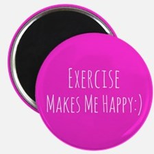 "Exercise Makes Me Happy 2.25"" Magnet (10 pack)"