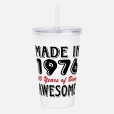 Made in 1976, 40 Years of Being Awesome Acrylic Do