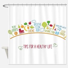 tips for healthy life Shower Curtain