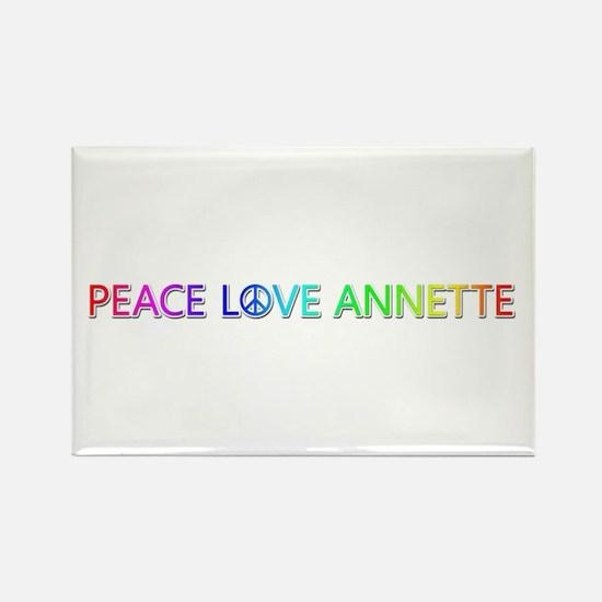 Peace Love Annette Rectangle Magnet