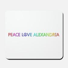 Peace Love Alexandria Mousepad