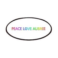 Peace Love Aubree Patch