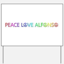 Peace Love Alfonso Yard Sign