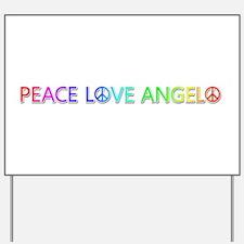 Peace Love Angelo Yard Sign