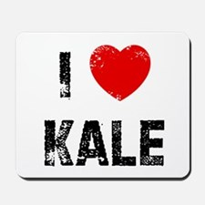 I * Kale Mousepad