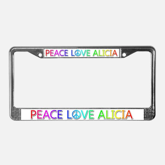 Peace Love Alicia License Plate Frame