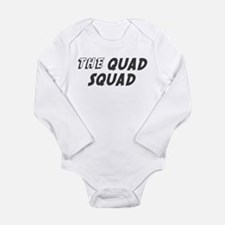 Quadruplets Long Sleeve Infant Bodysuit