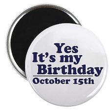 October 15th Birthday Magnet