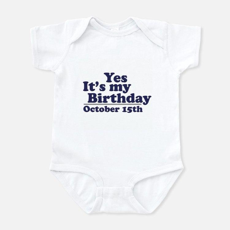 October 15th Birthday Infant Bodysuit