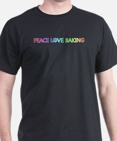 Peace Love Baking T-Shirt