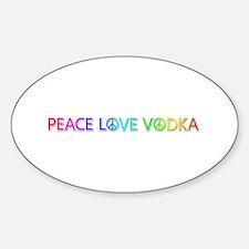Peace Love Vodka Oval Decal
