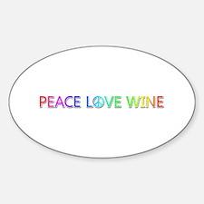 Peace Love Wine Oval Decal