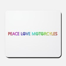 Peace Love Motorcyles Mousepad