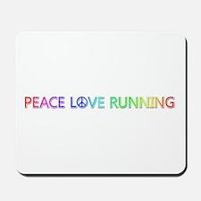 Peace Love Running Mousepad