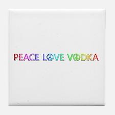Peace Love Vodka Tile Coaster