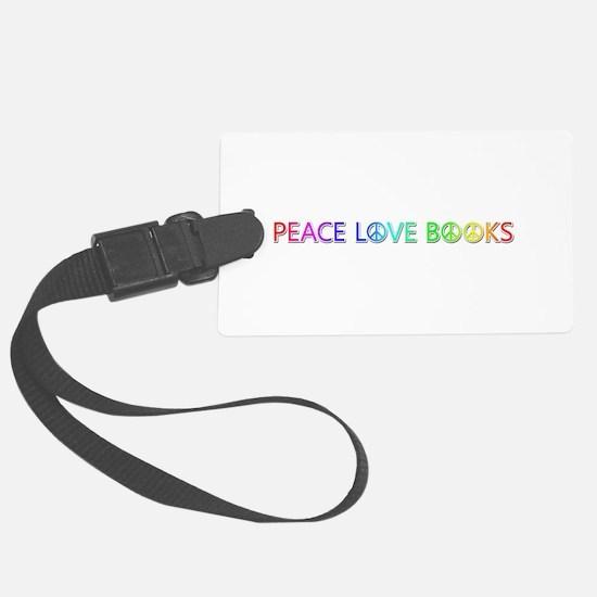 Peace Love Books Luggage Tag