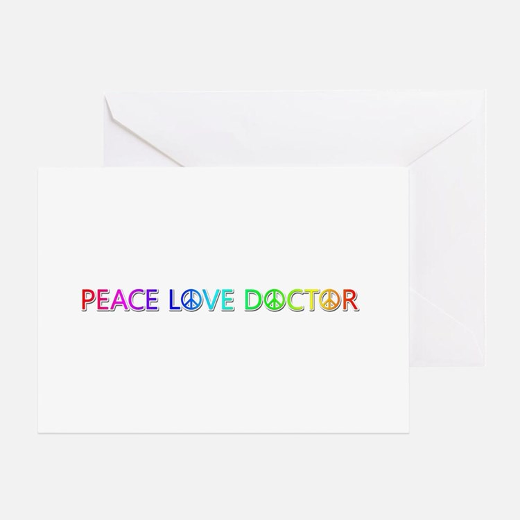 Peace Love Doctor Greeting Card
