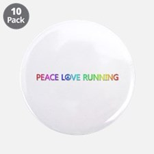 Peace Love Running Big Button 10 Pack