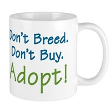 Don't Breed -  Mug