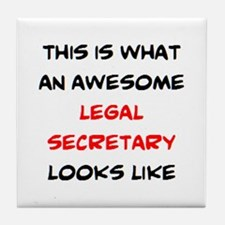 awesome legal secretary Tile Coaster