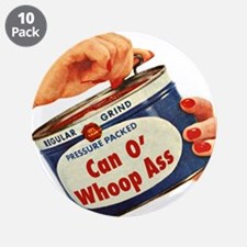 """Can of Whoop Ass 3.5"""" Button (10 pack)"""