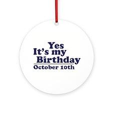 October 10th Birthday Ornament (Round)