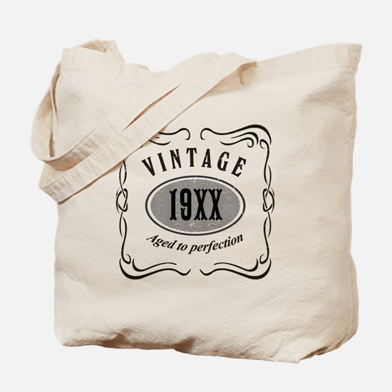 Vintage editable aged to perfection Tote Bag