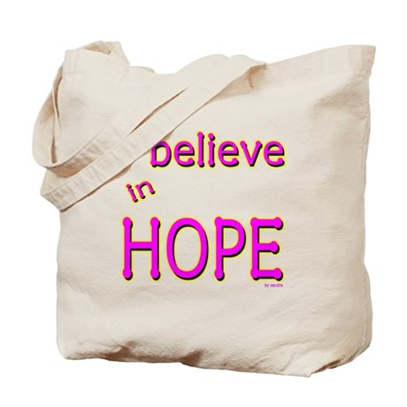 I believe in Hope Tote Bag