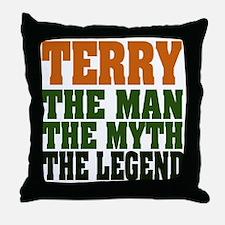 TERRY - the legend Throw Pillow