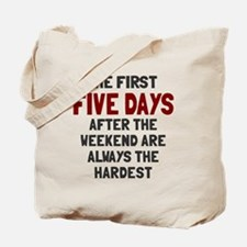 The first five days Tote Bag