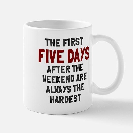 The first five days Mug
