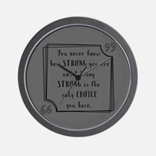 Being Strong Inspirational Quote Wall Clock