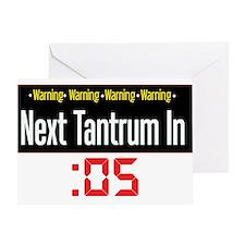 Tantrum Warning Greeting Card