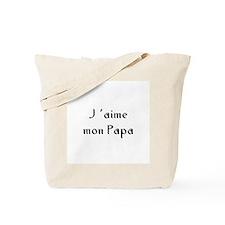 J 'aime mon Papa Tote Bag
