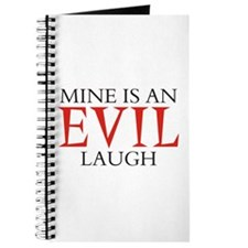 Mine is an Evil Laugh Journal