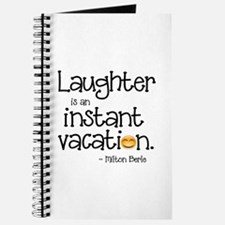 Laughter is an Instant Vacation Journal