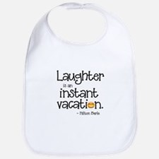 Laughter is an Instant Vacation Bib
