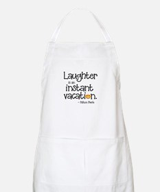 Laughter is an Instant Vacation Apron