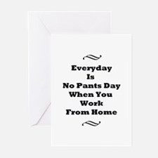 Everyday Is No Pants Day Greeting Cards