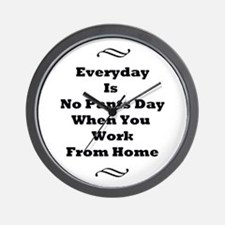 Everyday Is No Pants Day Wall Clock