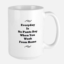 Everyday Is No Pants Day Mugs