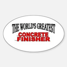 """The World's Greatest Concrete Finisher"" Decal"